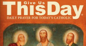 FREE Copy of Give Us This Day Magazine