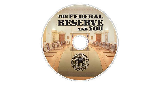 FREE Copy of The Federal Reserve and You DVD